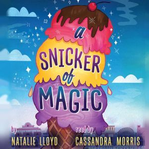 A Snicker of Magic, Natalie Lloyd