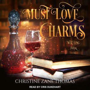 Must Love Charms, Christine Zane Thomas