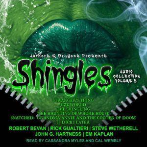 Shingles Audio Collection Volume 5, Robert Bevan