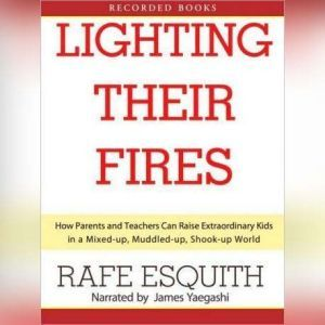 Lighting Their Fires, Rafe Esquith