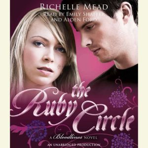 The Ruby Circle: A Bloodlines Novel, Richelle Mead