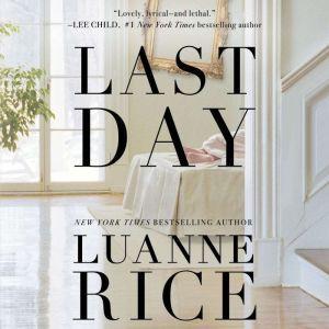 Last Day, Luanne Rice