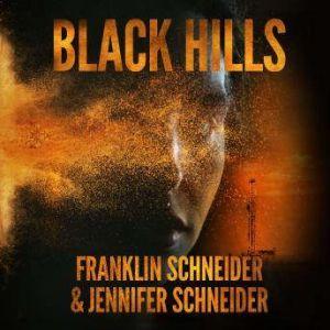 Black Hills, Franklin Schneider
