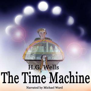 The Time Machine, H G Wells