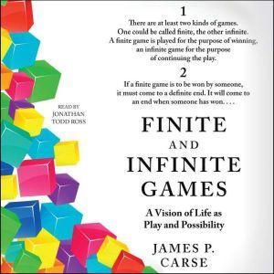 Finite and Infinite Games, James Carse