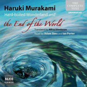 Hard-boiled Wonderland and the End of the World, Haruki Murakami