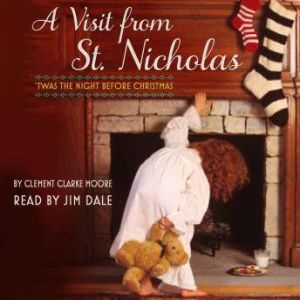 A Visit from St. Nicholas: Twas the Night Before Christmas, Nancy Tillman