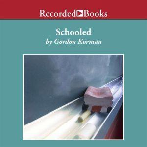 Schooled, Gordon Korman