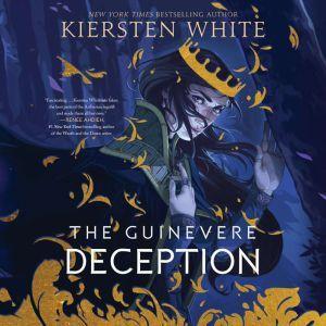 The Guinevere Deception, Kiersten White