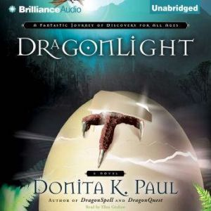 DragonLight, Donita K. Paul