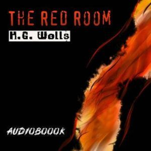 The Red Room, H. G. Wells