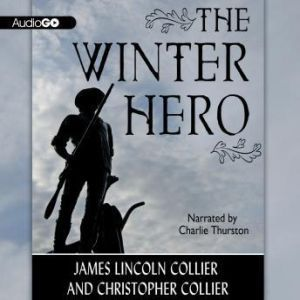 The Winter Hero, James Lincoln Collier and Christopher Collier