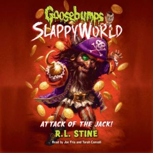 Goosebumps Slappyworld #2: Attack of the Jack, R.L. Stine