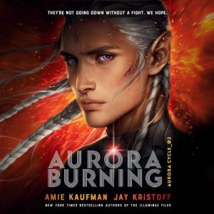 Aurora Burning, Amie Kaufman