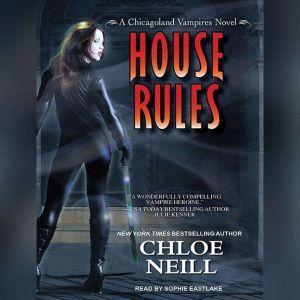 House Rules, Chloe Neill
