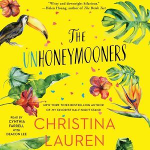 The Unhoneymooners, Christina Lauren