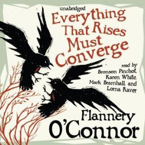 Everything That Rises Must Converge, Flannery OConnor