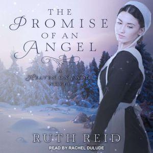 The Promise of An Angel, Ruth Reid