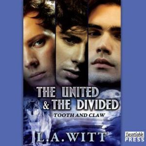 The United and the Divided, L.A. Witt