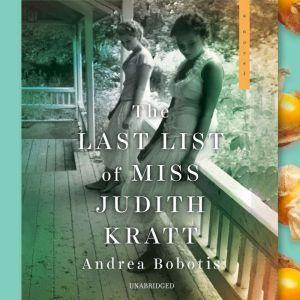 The Last List of Miss Judith Kratt, Andrea Bobotis