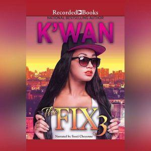 The Fix 3, K'wan