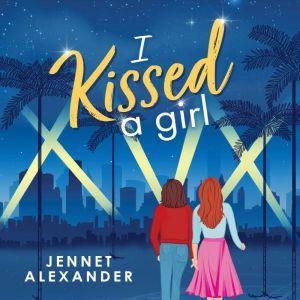I Kissed a Girl, Jennet Alexander