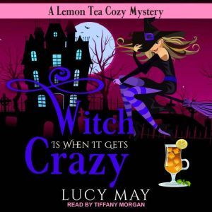 Witch is When it Gets Crazy, Lucy May