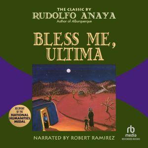 Bless Me, Ultima, Rudolfo Anaya