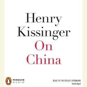 On China, Henry Kissinger