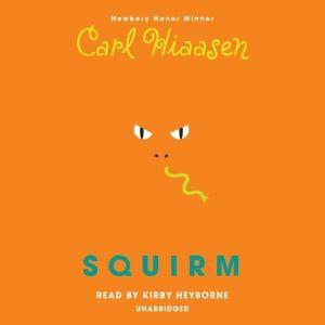 Squirm, Carl Hiaasen