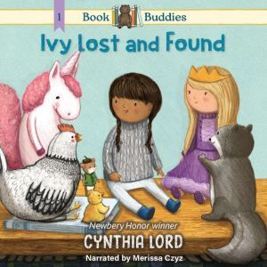 Book Buddies: Ivy Lost and Found, Cynthia Lord