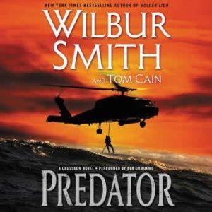 Predator: A Crossbow Novel, Wilbur Smith