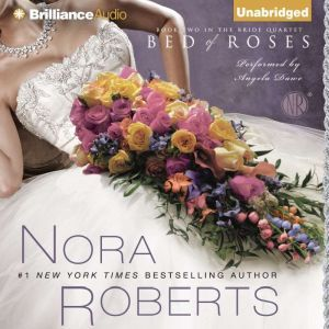Bed of Roses, Nora Roberts