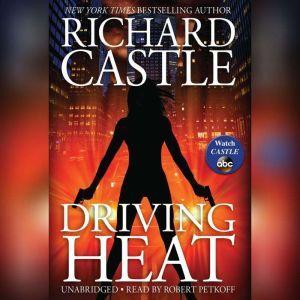 Driving Heat, Richard Castle