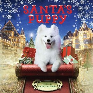 Santa's Puppy, Catherine Hapka