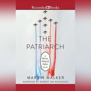 The Patriarch, Martin Walker