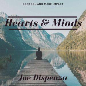Hearts And Minds, Dr. Joe Dispenza