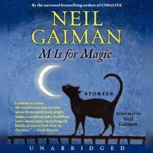 M Is for Magic, Neil Gaiman