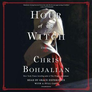 Hour of the Witch: A Novel, Chris Bohjalian