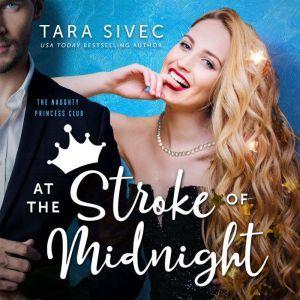 At the Stroke of Midnight, Tara Sivec