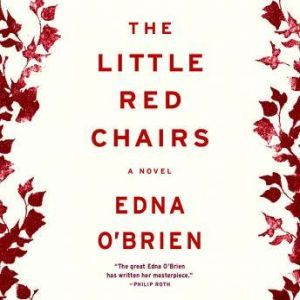 The Little Red Chairs, Edna O'Brien