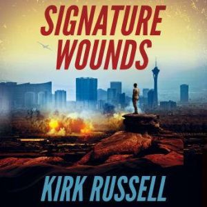 Signature Wounds, Kirk Russell