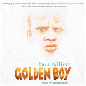 Golden Boy, Tara Sullivan