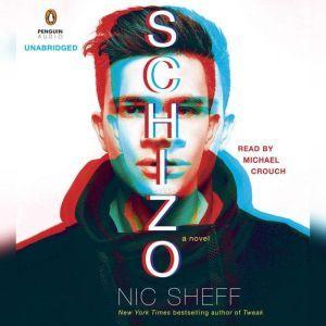 Schizo, Nic Sheff