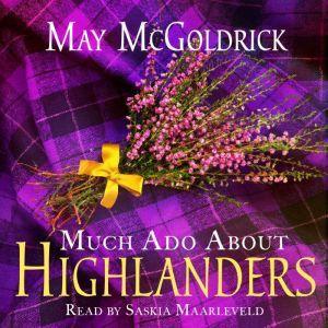 Much Ado About Highlanders, May McGoldrick