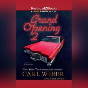 Grand Opening 2: A Family Business Novel, Carl Weber