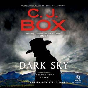 Dark Sky, C. J. Box