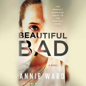Beautiful Bad, Annie Ward