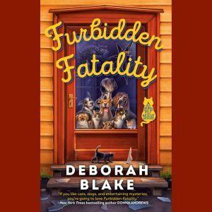 Furbidden Fatality, Deborah Blake