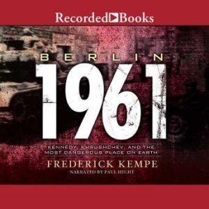 Berlin: 1961, Frederick Kempe